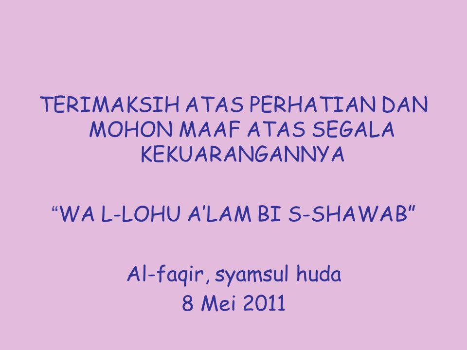 SUFISME dalam iSLAM MODERAT Memperhatikan Syariat (Fikh).