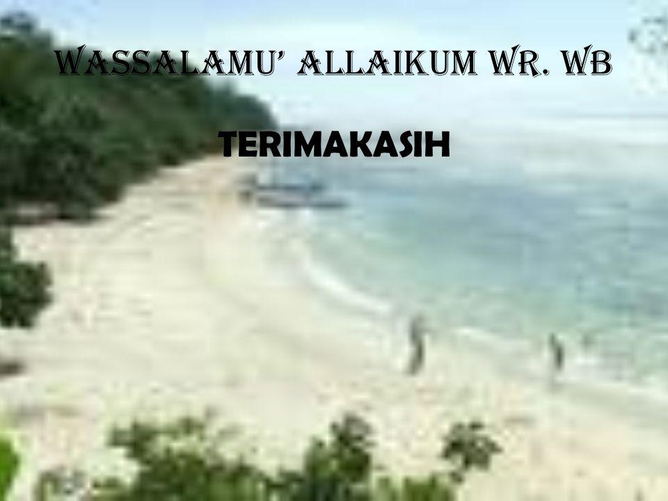 WASSALAMU' ALLAIKUM WR. WB TERIMAKASIH