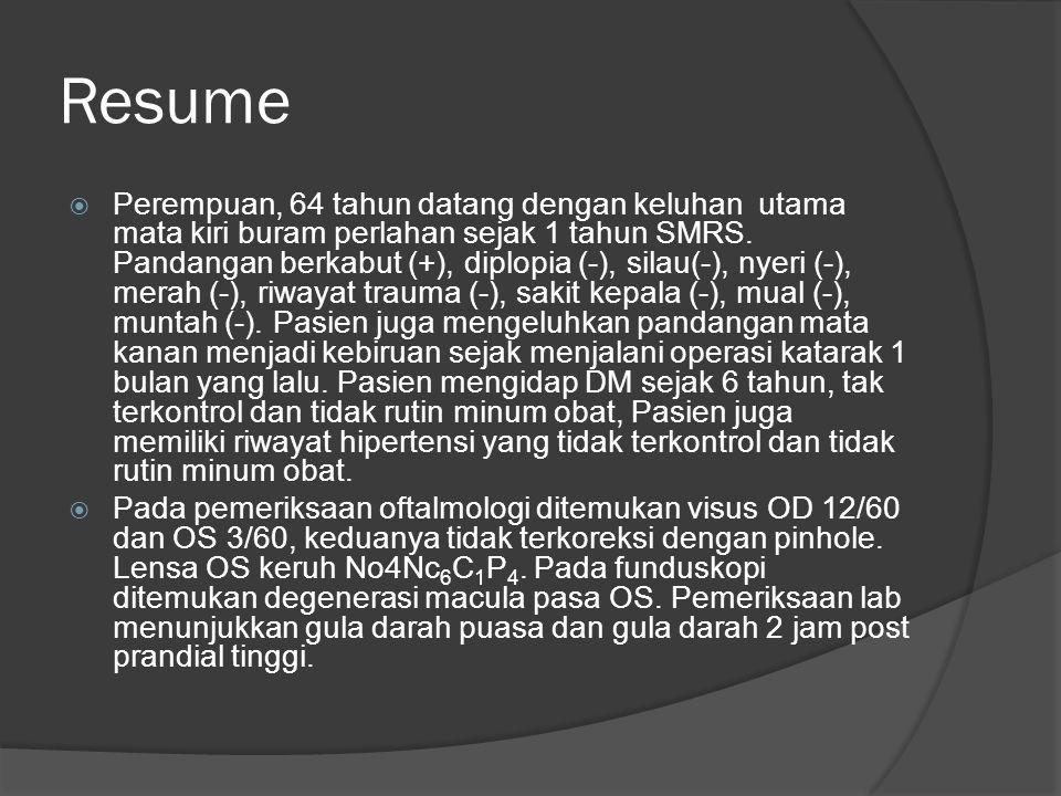Diagnosis  Katarak senilis imatur OS  DM type II