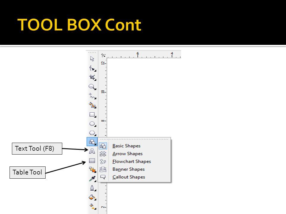 Text Tool (F8) Table Tool