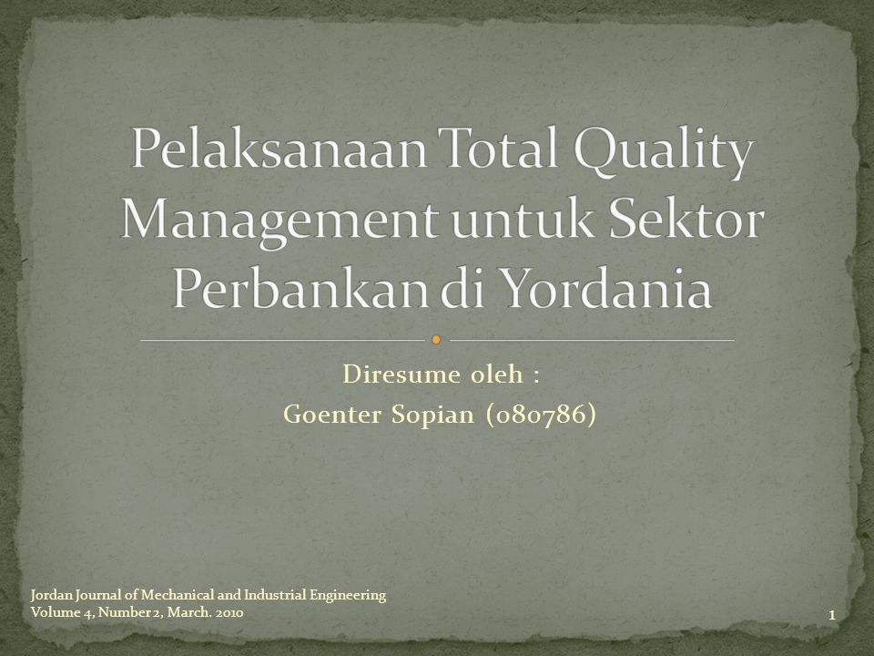TQM diterjemahkan sebagai pendekatan berorientasi pelanggan yang memperkenalkan perubahan manajemen yang sistematik dan perbaikan terus- menerus terhadap proses, produk, dan pelayanan suatu organisasi.