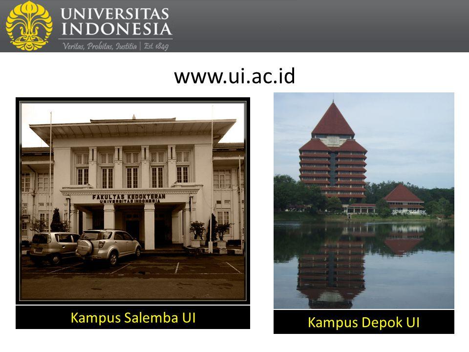 www.ui.ac.id Kampus Salemba UI Kampus Depok UI