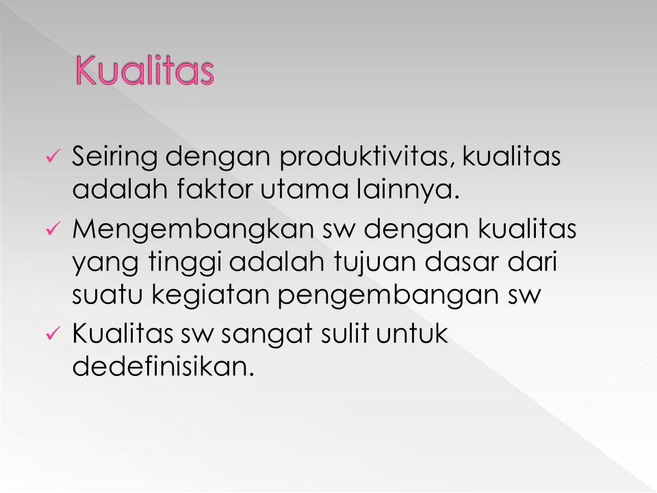 Seiring dengan produktivitas, kualitas adalah faktor utama lainnya.