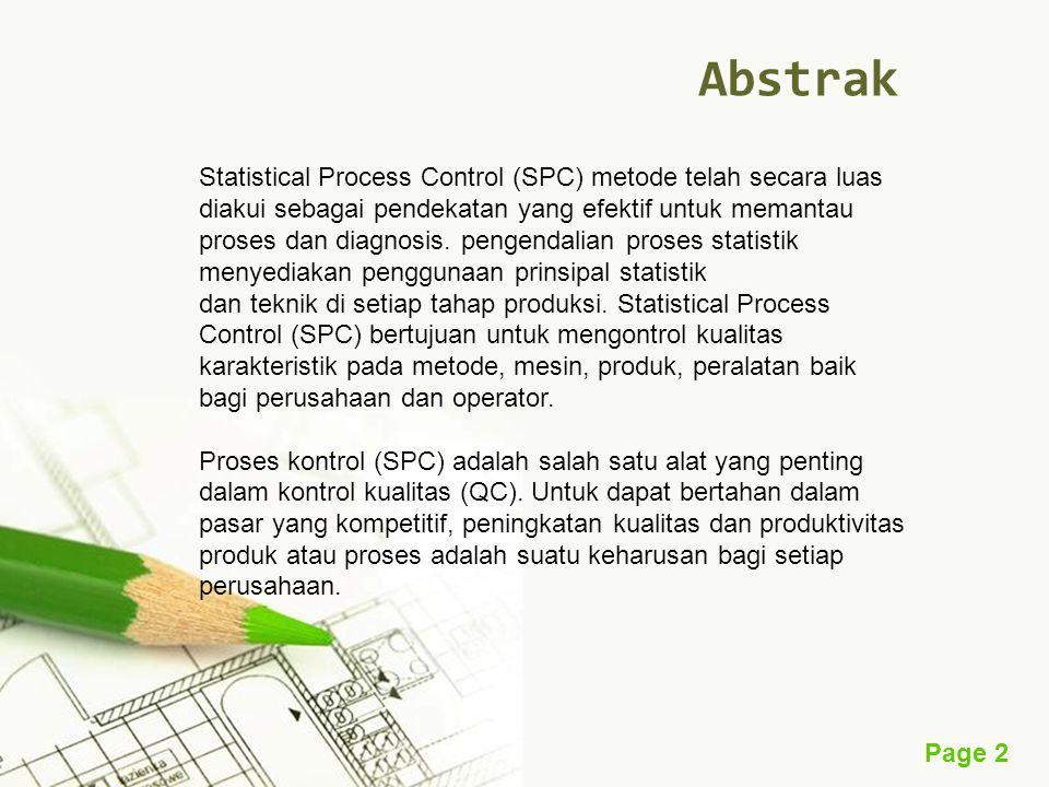Page 2 Abstrak Statistical Process Control (SPC) metode telah secara luas diakui sebagai pendekatan yang efektif untuk memantau proses dan diagnosis.