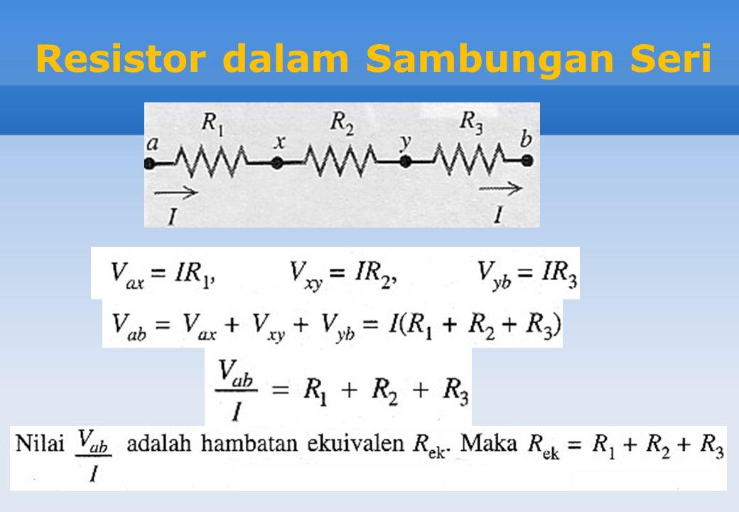 Resistor dalam Sambungan Seri