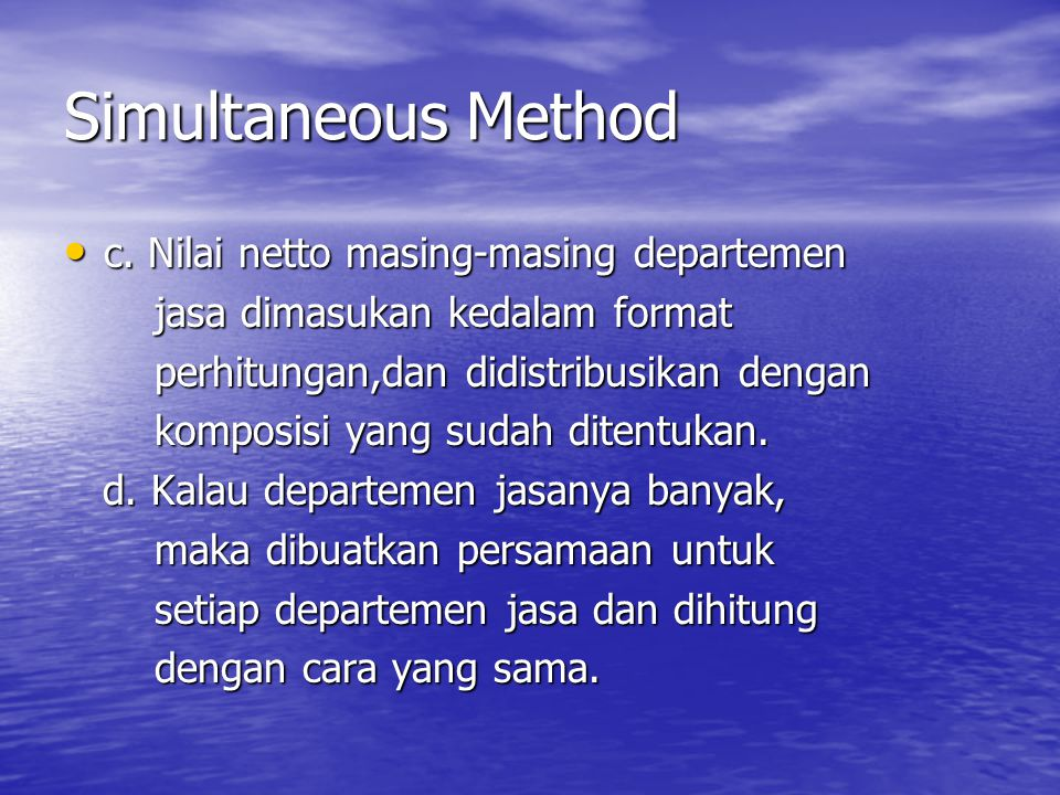 Simultaneous Method c.Nilai netto masing-masing departemen c.