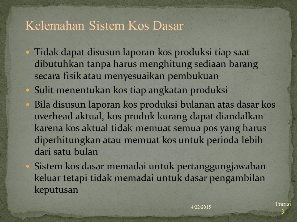 Tidak dapat disusun laporan kos produksi tiap saat dibutuhkan tanpa harus menghitung sediaan barang secara fisik atau menyesuaikan pembukuan Sulit men