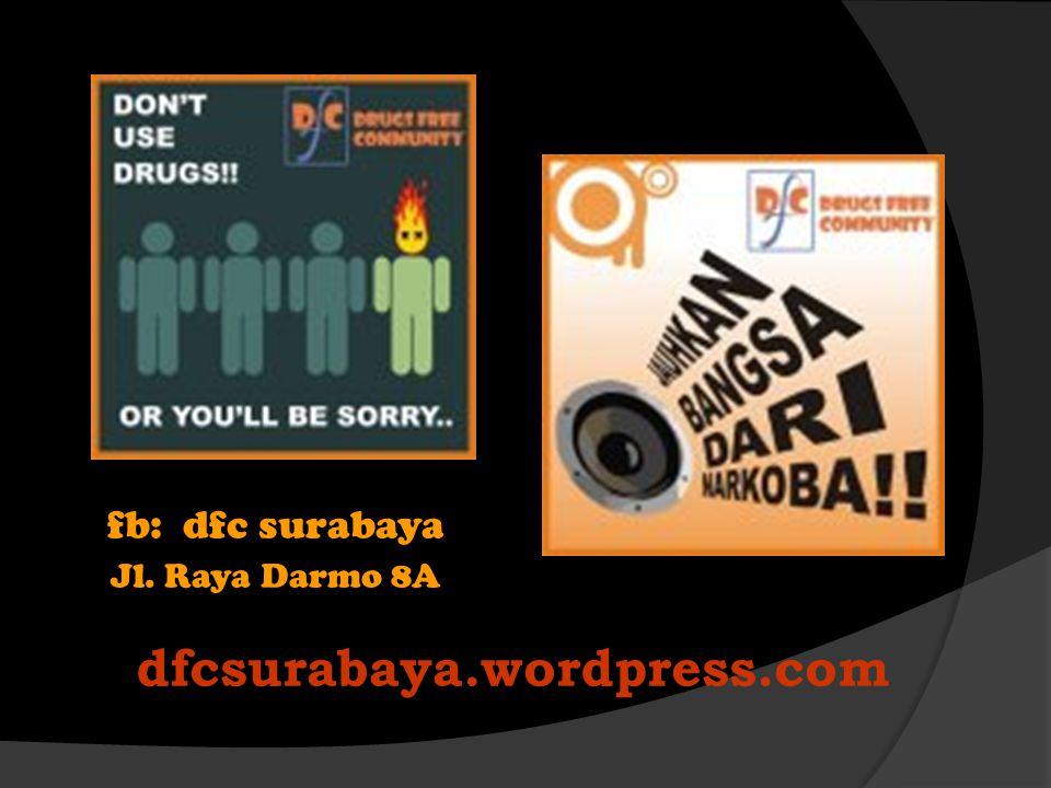 fb: dfc surabaya Jl. Raya Darmo 8A dfcsurabaya.wordpress.com
