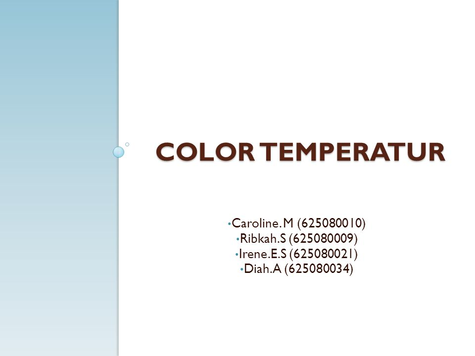 COLOR TEMPERATUR Caroline.