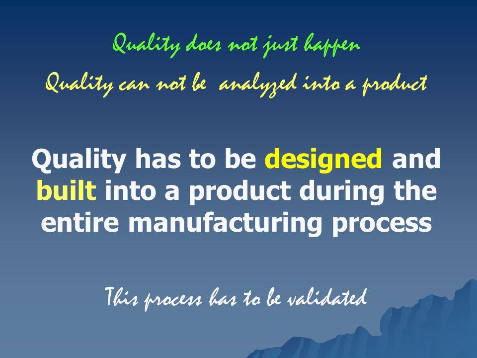 MUTU HARUS DI DESAIN Realisasinya Menetapkan metode pembuatan Menetapkan proses pembuatan