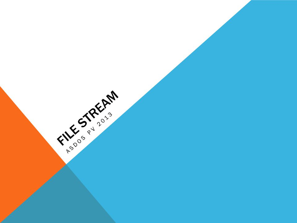 FILE STREAM ASDOS PV 2013