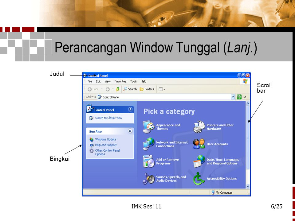 IMK Sesi 117/25 Perancangan Window Tunggal ( Lanj.