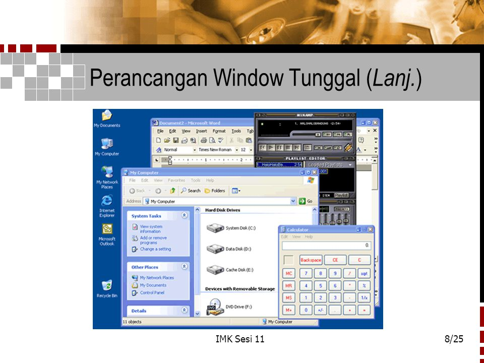 IMK Sesi 118/25 Perancangan Window Tunggal ( Lanj. )