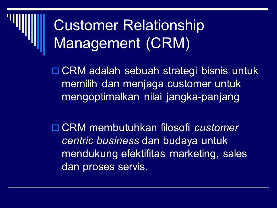 Customer Relationship Management (CRM) CRM merupakan bidang yang luas yang dibagi menjadi area-area berikut: 1.Operational CRM digunakan untuk fungsi-fungsi bisnis tertentu yang melibatkan customer services, manajemen order, nota/tagihan, atau manajemen dan automasi bagi marketing dan penjualan.