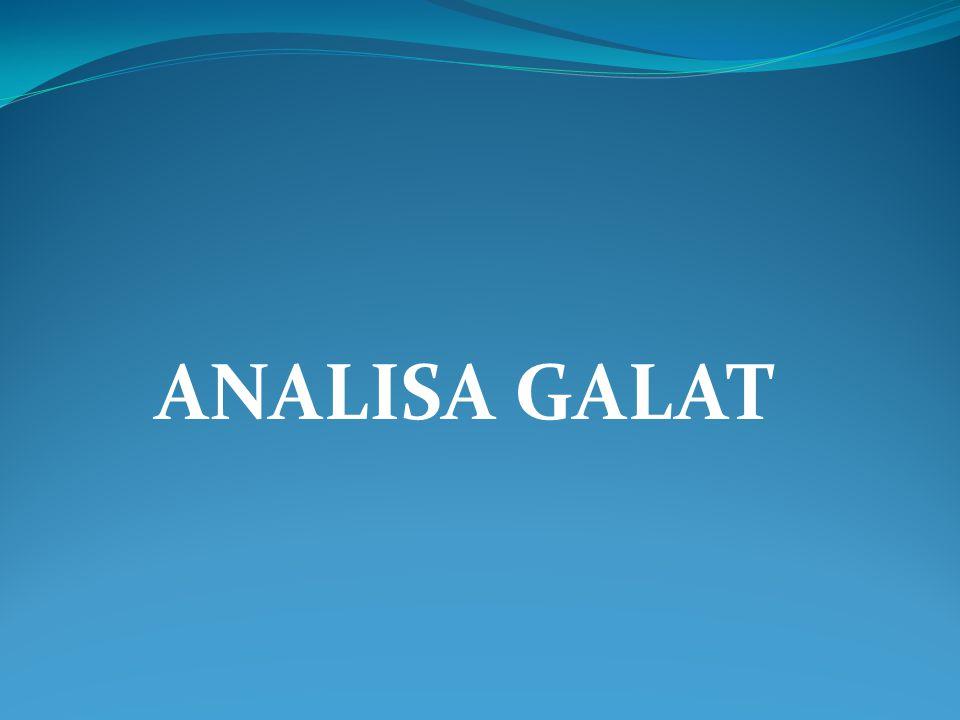 ANALISA GALAT