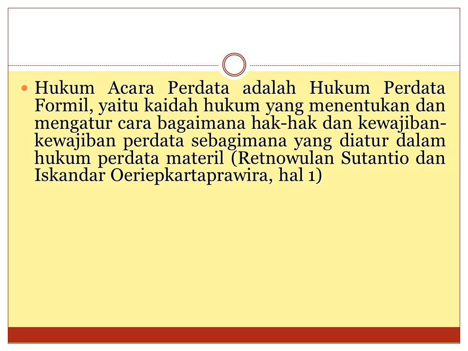 TEKHNIK MENYUSUN GUGATAN Hal-hal penting yang harus diingat :  Tiap orang yang merasa dirugikan dapat mengajukan gugatan terhadap pihak yang dianggap merugikan lewat pengadilan  Gugatan dapat diajukan secara lisan (Pasal 118 Ayat 1 HIR, Pasal 142 Ayat 1 Rbg) atau tertulis (Pasal 120 HIR Pasal 144 Ayat 1 Rbg) dan bila perlu dapat minta bantuan kepada Ketua Pengadilan Negeri  Gugatan itu harus diajukan oleh yang berkepentingan  Tuntutan hak di dalam gugatan merupakan tuntutan hak yang ada kepentingan hukumnya, yang dapat dikabulkan apabila kebenarannya dapat dibuktikan dalam sidang pemeriksaan Identitas Para Pihak
