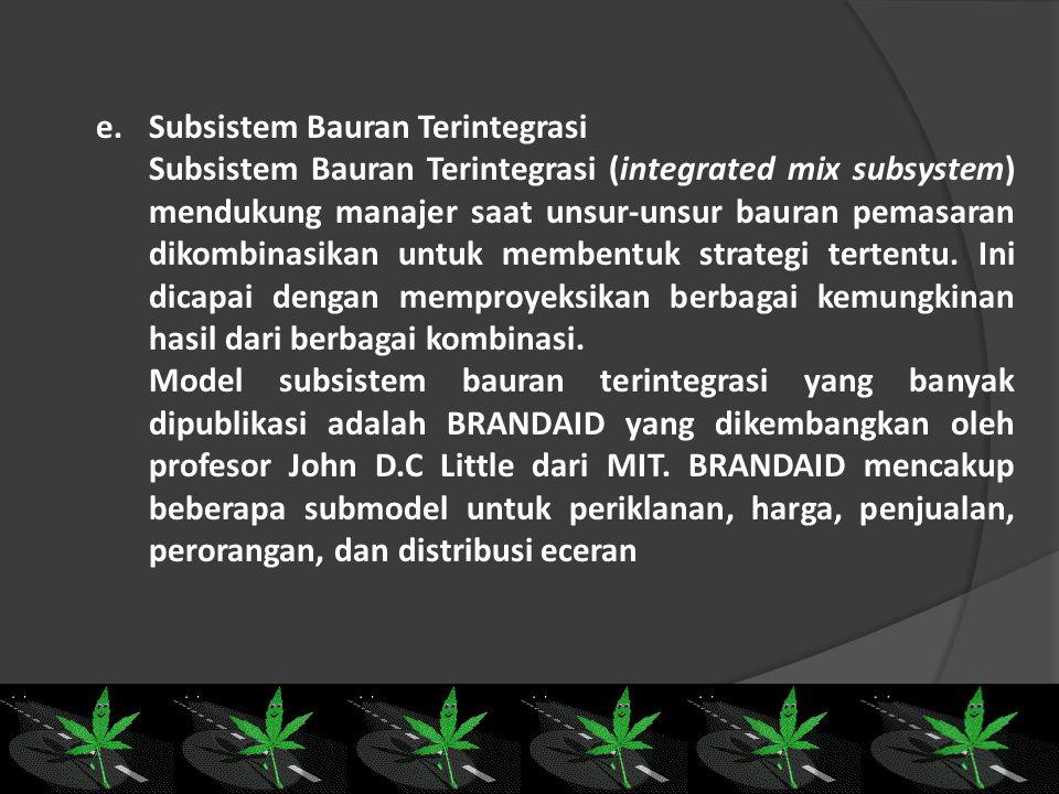 d.Subsistem Harga Subsistem harga meliputi : 1.Penentuan harga berdasarkan biaya (cost-based pricing) dengan menentukan biaya-biaya mereka dan menamba