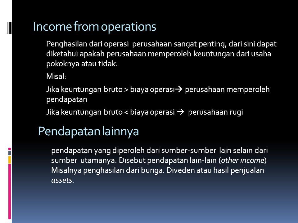 Operating expenses Operating expenses atau biaya operasi dikelompokan dalam 2 jenis : Biaya penjualan Biaya administrasi selling expenses Menyangkut b
