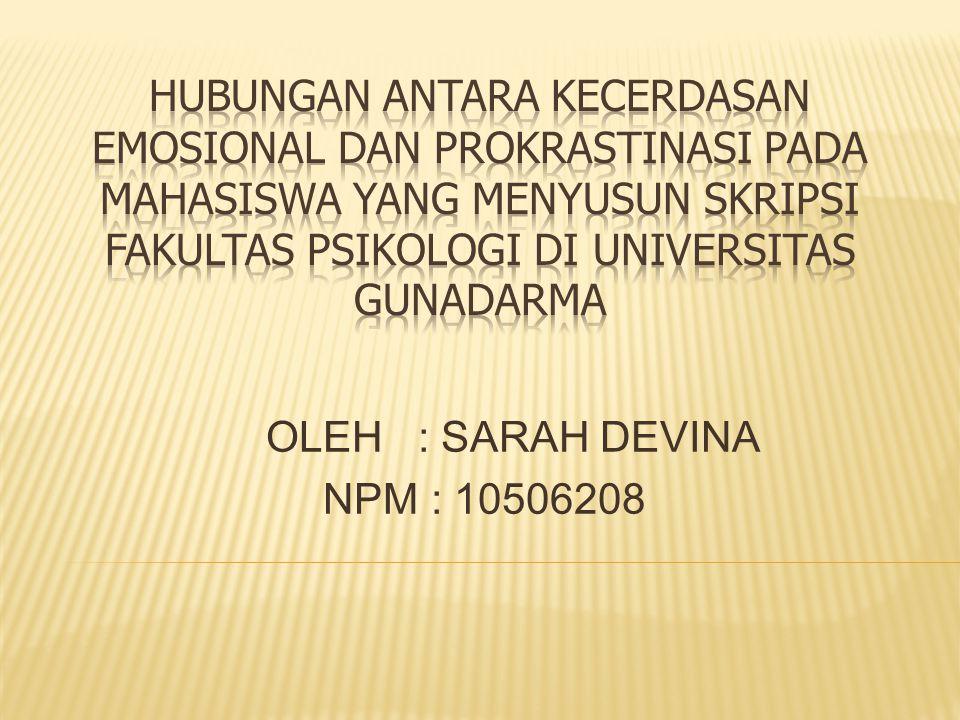 OLEH : SARAH DEVINA NPM : 10506208
