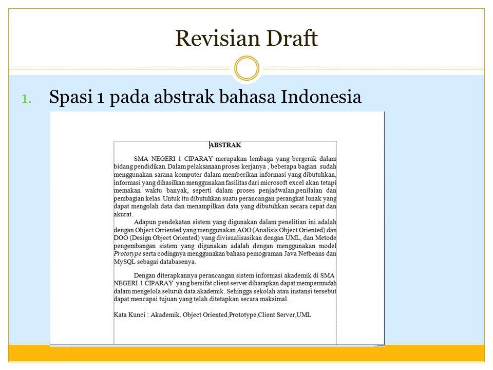 Revisian Draft 1. Spasi 1 pada abstrak bahasa Indonesia