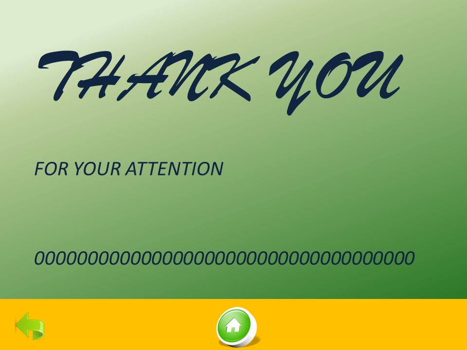 THANK YOU FOR YOUR ATTENTION 000000000000000000000000000000000000
