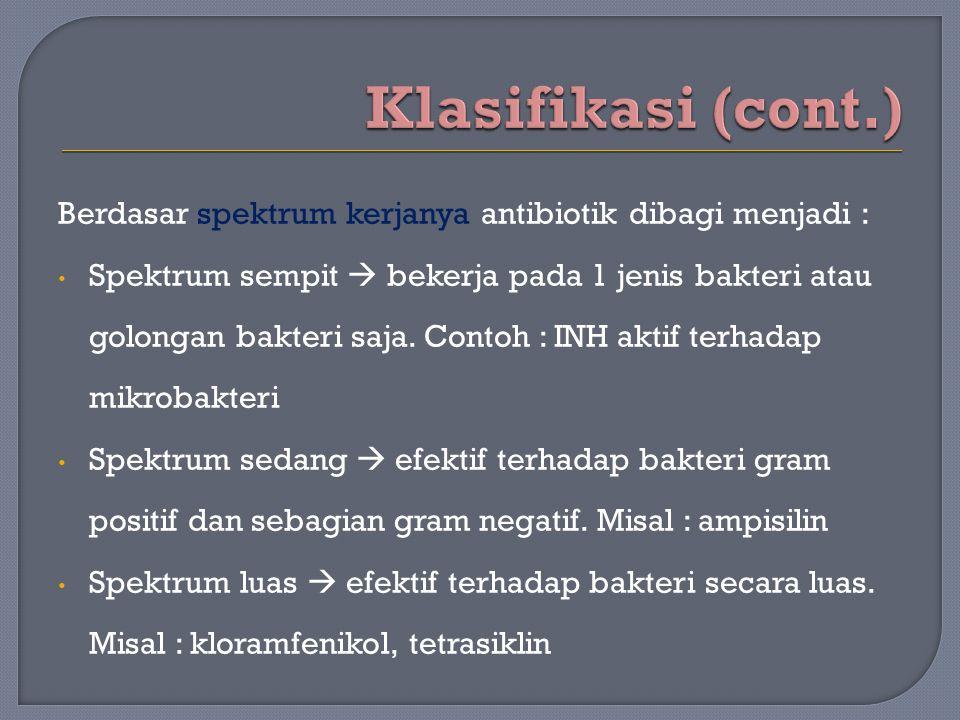  Bentuk : hablur atau serbuk  Warna : putih kecuali tetrasiklin (kuning), basitrasin, tirotrisin (putih abu-abu)  Rasa : tidak berasa kecuali kloramfenikol, oksitetrasiklin, karbomisin (pahit)  Bau : tidak berbau kecuali golongan penisilin (bau bawang)  Bersifat asam : klortetrasiklin, penisilin  Bersifat basa : streptomisin