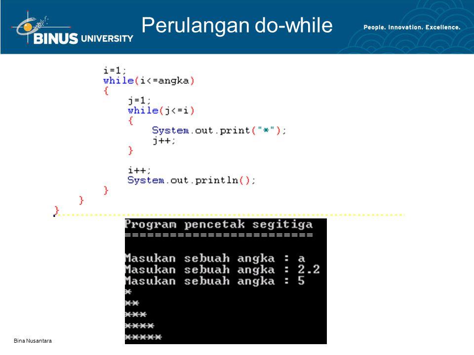Bina Nusantara Perulangan do-while