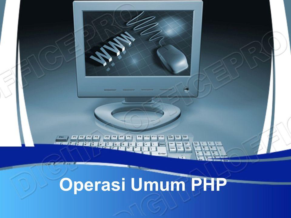 Operasi Umum PHP