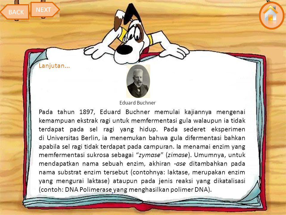 Pada tahun 1897, Eduard Buchner memulai kajiannya mengenai kemampuan ekstrak ragi untuk memfermentasi gula walaupun ia tidak terdapat pada sel ragi yang hidup.
