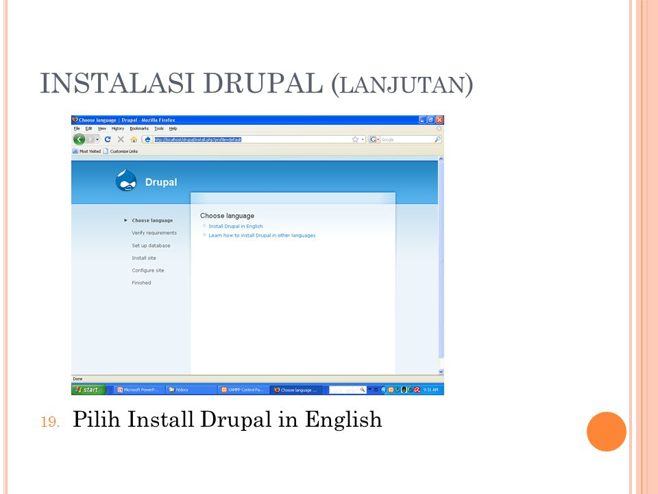 INSTALASI DRUPAL ( LANJUTAN ) 19. Pilih Install Drupal in English