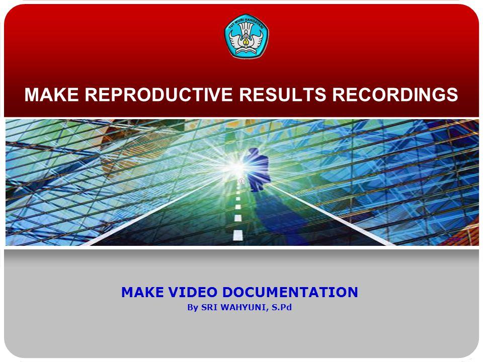 Teknologi dan Rekayasa DIRECTION Participant be able to: Do recording result reproduction