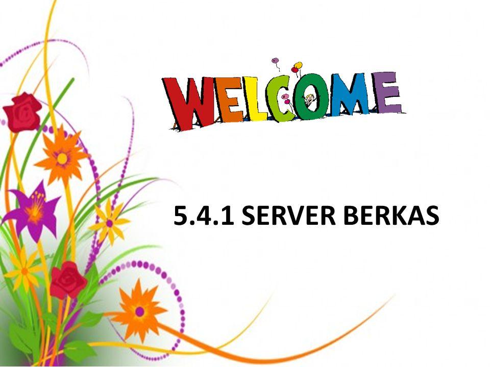 5.4.1 SERVER BERKAS