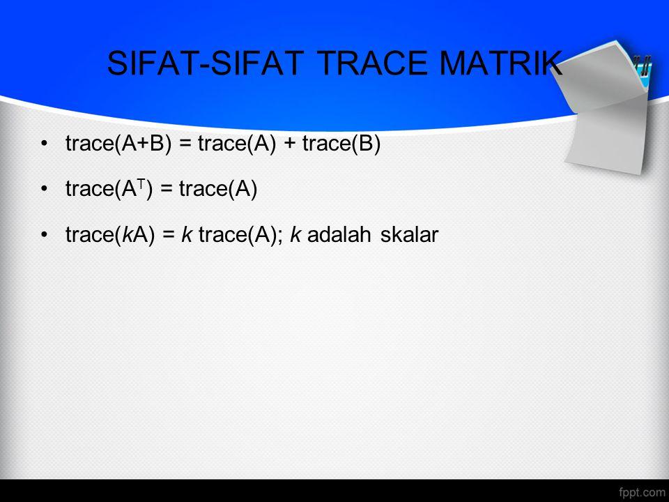 KESAMAAN DUA MATRIKS matriks A = matriks B jika ordo matriks A = ordo matriks B dan elemen-elemen yang seletak sama B = A = Jika matriks A = matriks B, maka x – 7 = 6  x = 13 2y = -1  y = -½