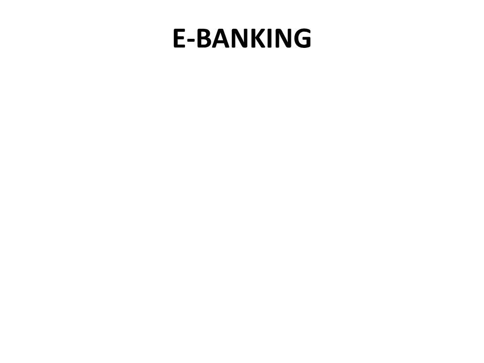 Definisi E-Banking Sebagai penghantaran otomatis jasa dan produk bank secara langsung kepada nasabah melalui elektronik, saluran komunikasi interaktif.