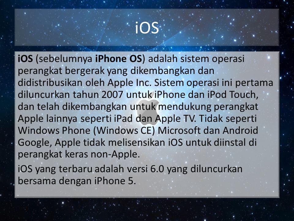 iOS iOS (sebelumnya iPhone OS) adalah sistem operasi perangkat bergerak yang dikembangkan dan didistribusikan oleh Apple Inc. Sistem operasi ini perta
