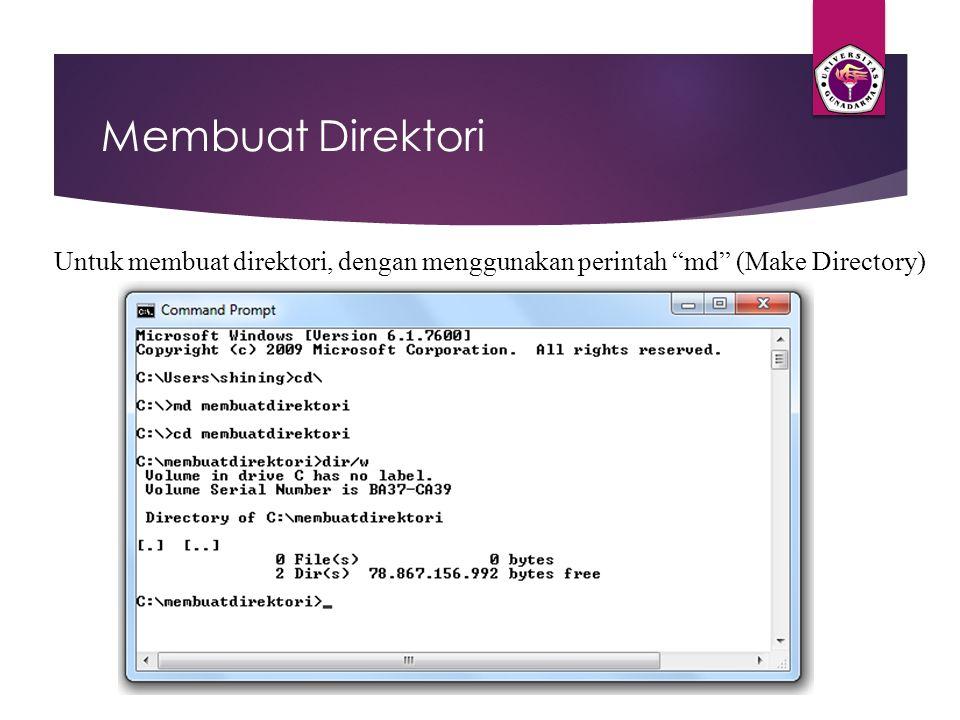 """Membuat Direktori Untuk membuat direktori, dengan menggunakan perintah """"md"""" (Make Directory)"""