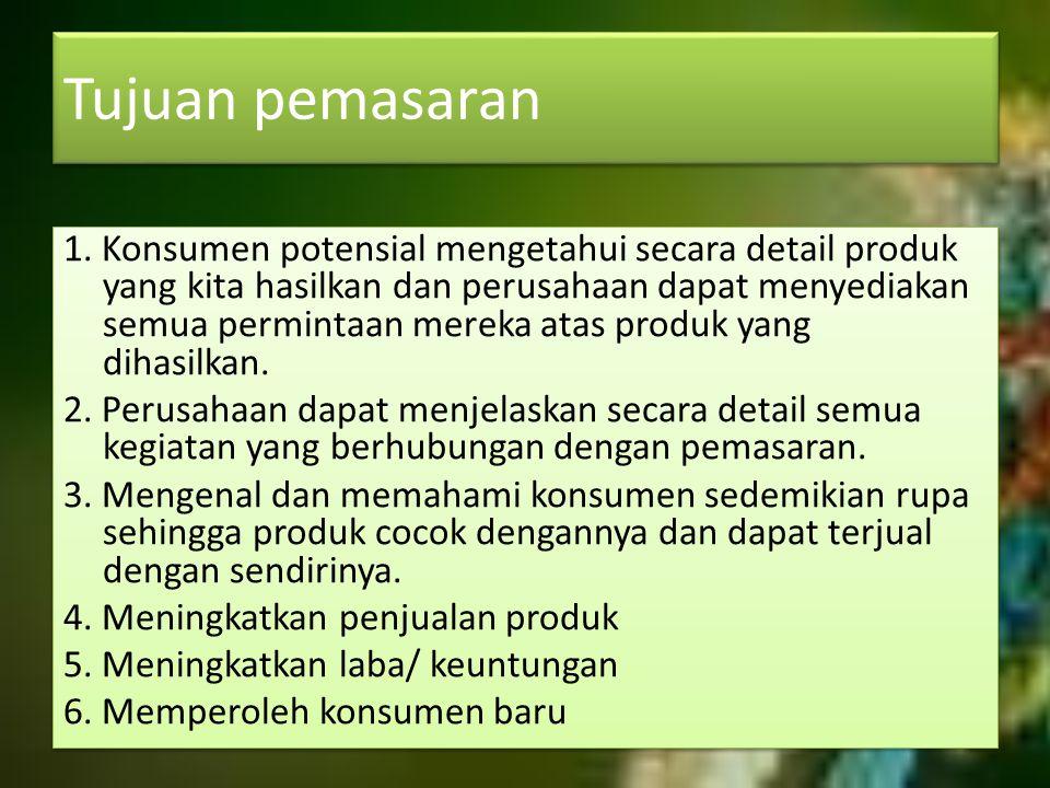 STP (Segmenting, Targeting, Positioning) (1) segmentasi pasar (2) penetapan pasar sasaran (3) penetapan posisi pasar