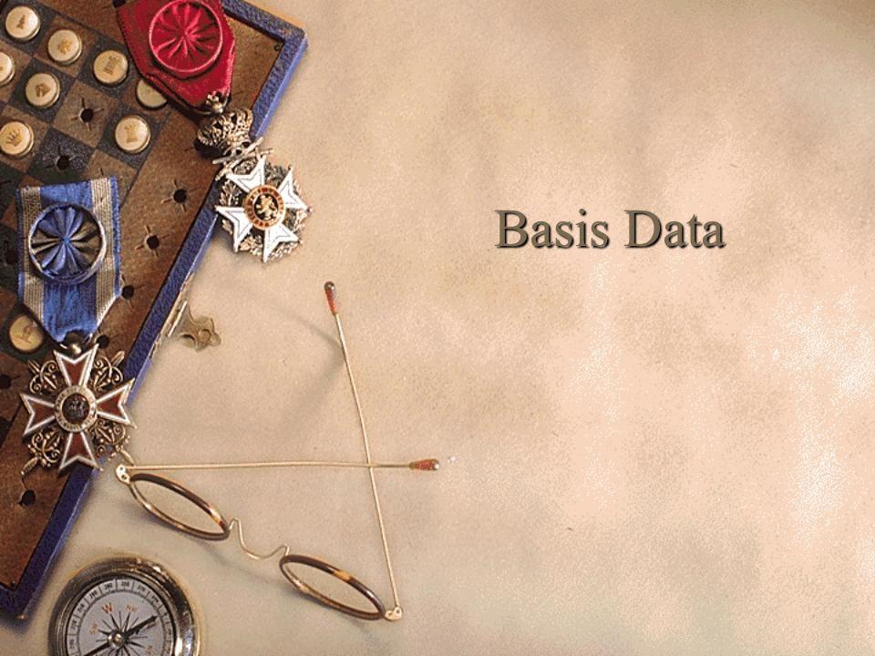  Definisi Basis Data dalam berbagai sudut pandang, seperti :  a.
