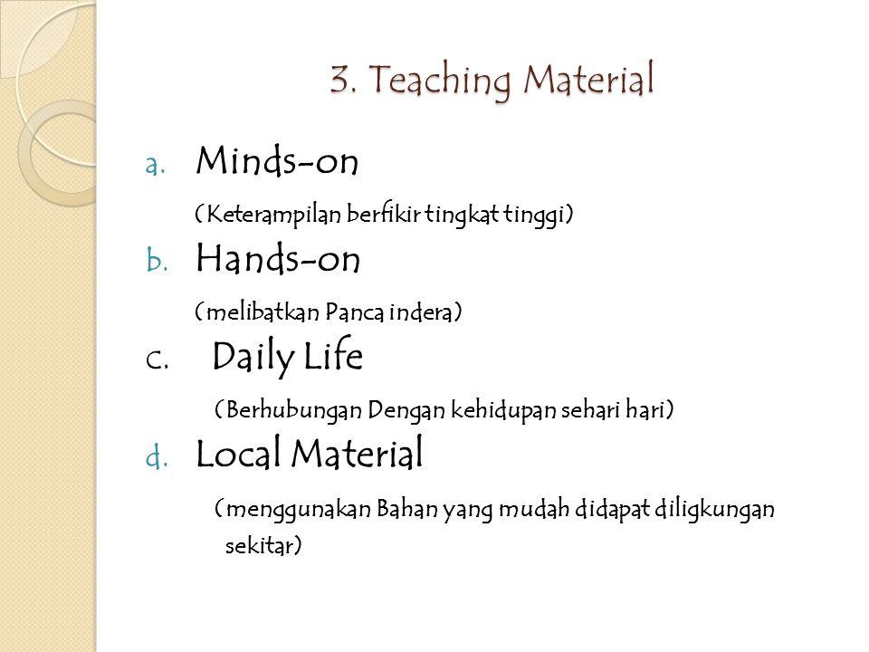 2.Materi ajar a.Materi ajar disesuaika dengan standar isi kurikulum b.