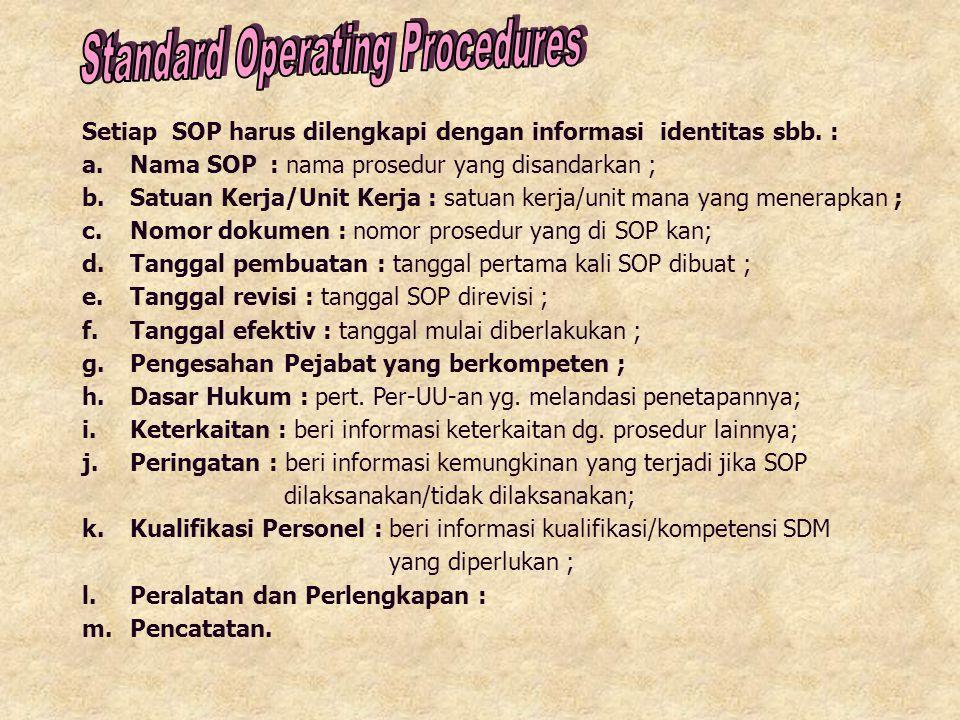 Standar Operasional Prosedur Pemerintah Provinsi/Kabupaten/Kota… 2012 Pemerintah Provinsi/Kabupaten/Kota ……………………………………….. Jln. ………………………………….. Logo/L
