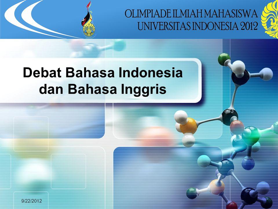LOGO 9/22/2012 Debat Bahasa Indonesia dan Bahasa Inggris