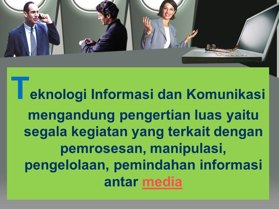 T eknologi Komunikasi adalah segala sesuatu yang berkaitan dengan penggunaan alat bantu untuk memproses dan mentransfer data dari perangkat yang satu ke lainnya