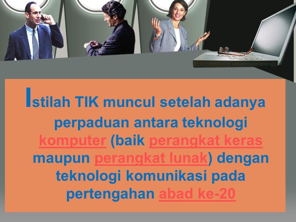 T eknologi Informasi dan Komunikasi mengandung pengertian luas yaitu segala kegiatan yang terkait dengan pemrosesan, manipulasi, pengelolaan, pemindah