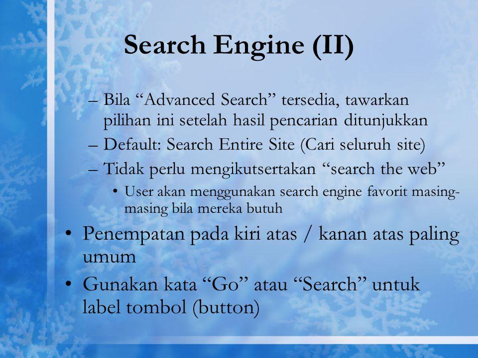 """Search Engine (II) –Bila """"Advanced Search"""" tersedia, tawarkan pilihan ini setelah hasil pencarian ditunjukkan –Default: Search Entire Site (Cari selur"""