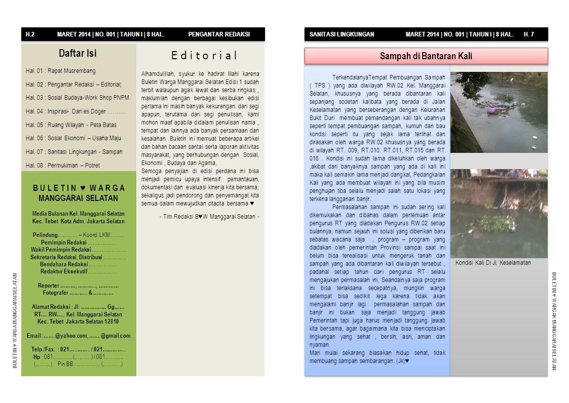 H.2 MARET 2014 | NO. 001 | TAHUN I | 8 HAL. PENGANTAR REDAKSI SANITASI LINGKUNGAN MARET 2014 | NO.