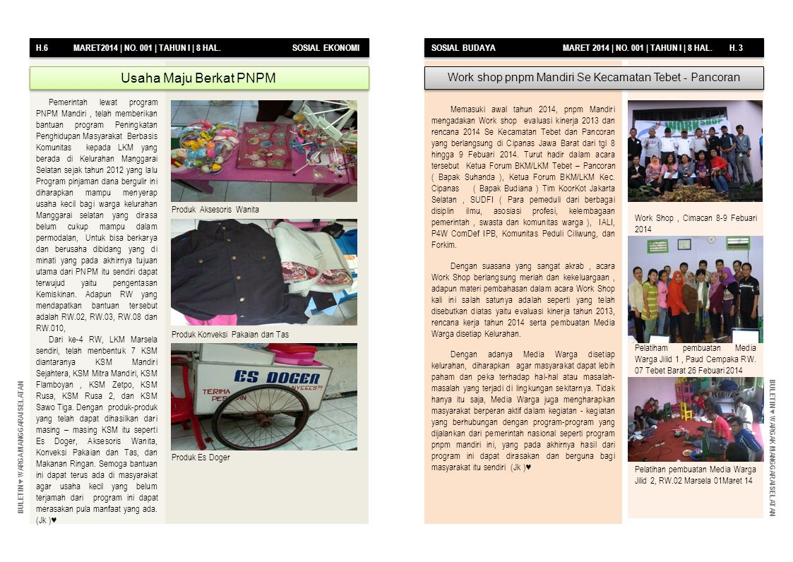 H.6 MARET2014 | NO. 001 | TAHUN I | 8 HAL. SOSIAL EKONOMI SOSIAL BUDAYA MARET 2014 | NO.