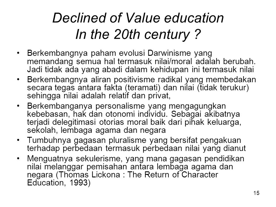 15 Declined of Value education In the 20th century .