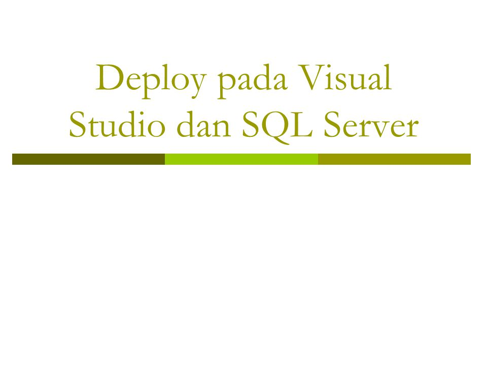 Deploy pada Visual Studio dan SQL Server