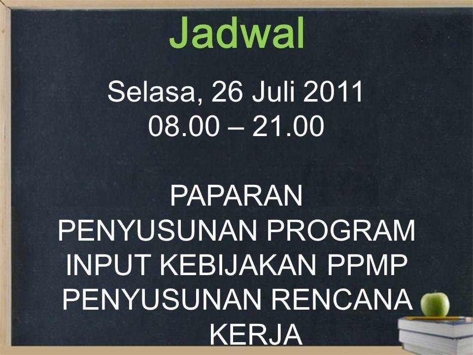 Jadwal Rabu, 27 Juli 2011 08.00 – 12.00 FINALISASI Usulan Program RTL