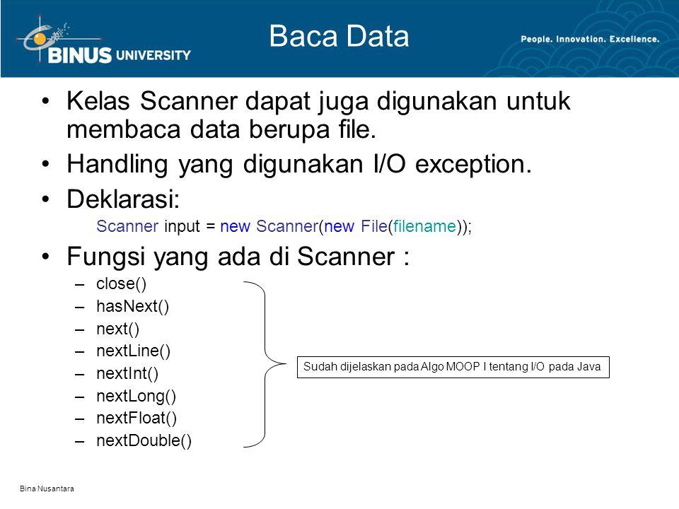 Bina Nusantara Baca Data Kelas Scanner dapat juga digunakan untuk membaca data berupa file.
